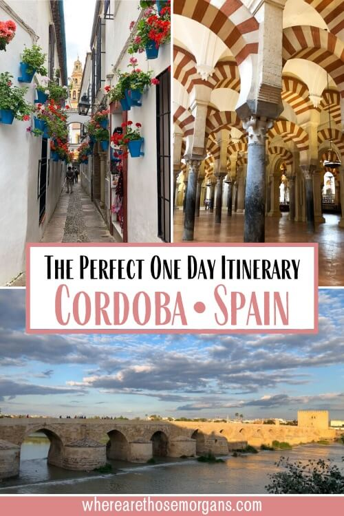 The perfect one day itinerary Cordoba spain