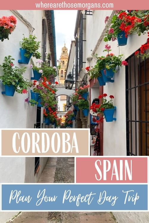 Cordoba Spain Plan your perfect one day trip