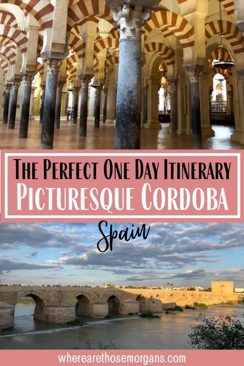 The perfect one day itinerary picturesque Cordoba spain