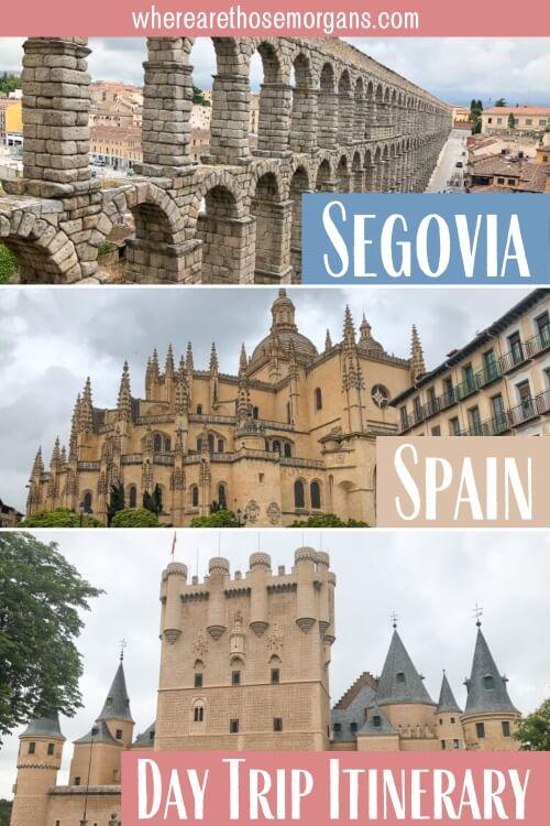 Segovia Spain Day Trip Itinerary One Day Madrid to Segovia