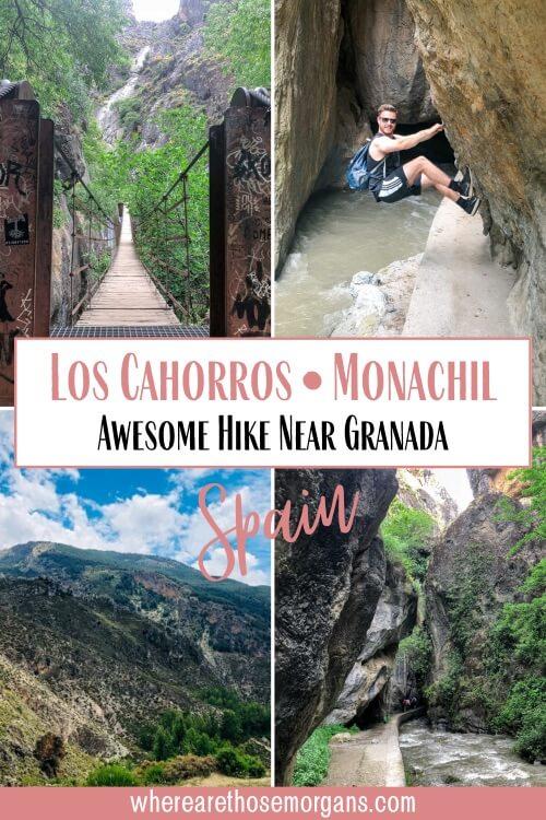 Los Cahorros Monachil Awesome Hike Near Granada Spain