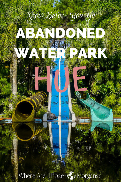 How to get inside abandoned water park hue vietnam travel