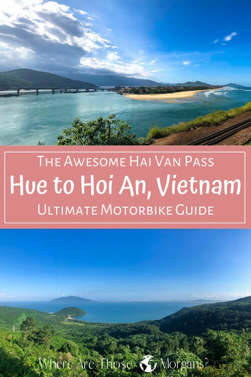 The Awesome Hai Van Pass Hue To Hoi An Vietnam Ultimate Motorbike Guide