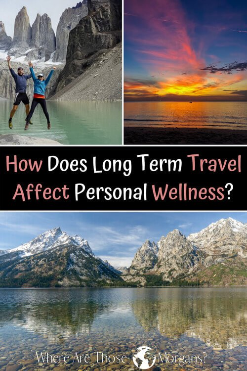 how does long term travel affect personal wellness