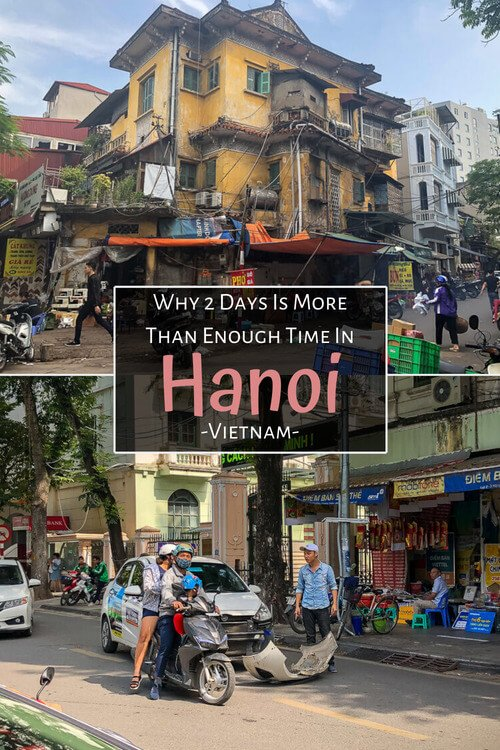 Why 2 days is more than enough time in hanoi Vietnam