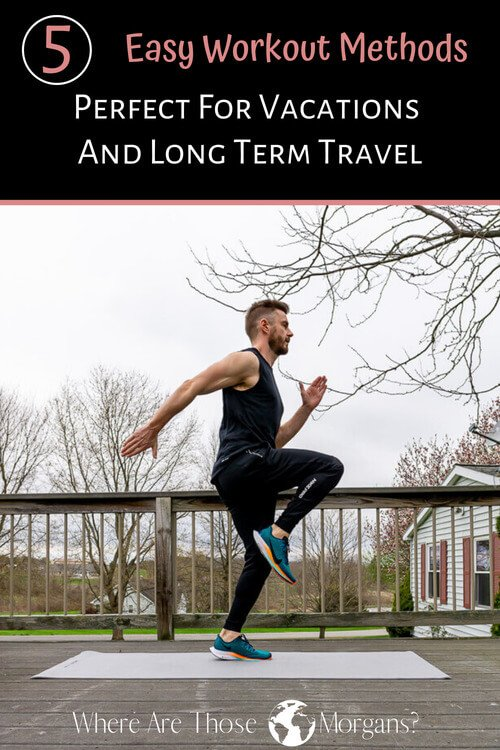 5 easy workout methods perfect for vacations and long term travel