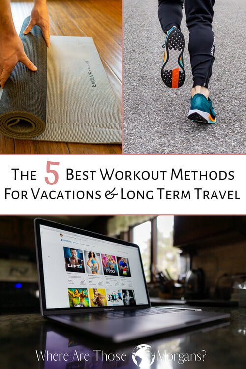 the 5 best workout methods for vacations and long term travel