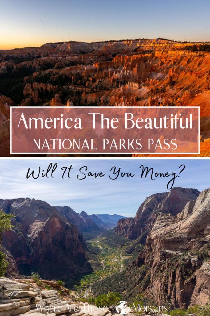 America the beautiful national parks pass will it save you money?