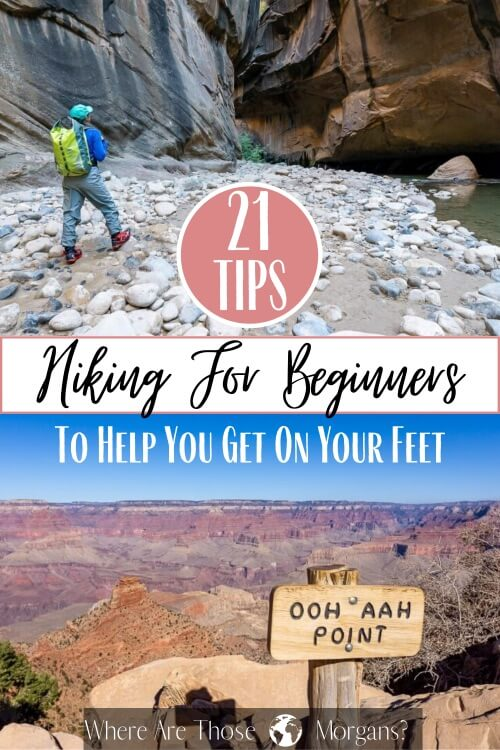 21 tips hiking for beginners to help you get on your feet