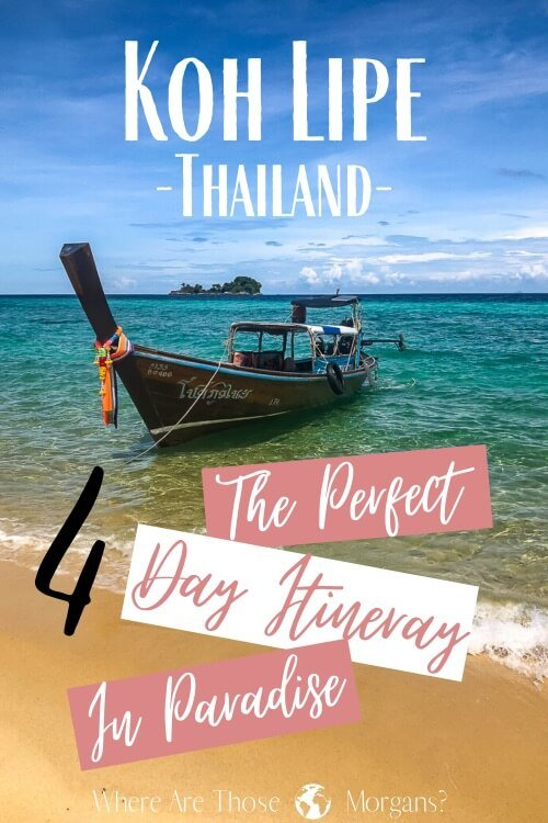 Koh Lipe Thailand The Perfect 4 Day Itinerary In Paradise