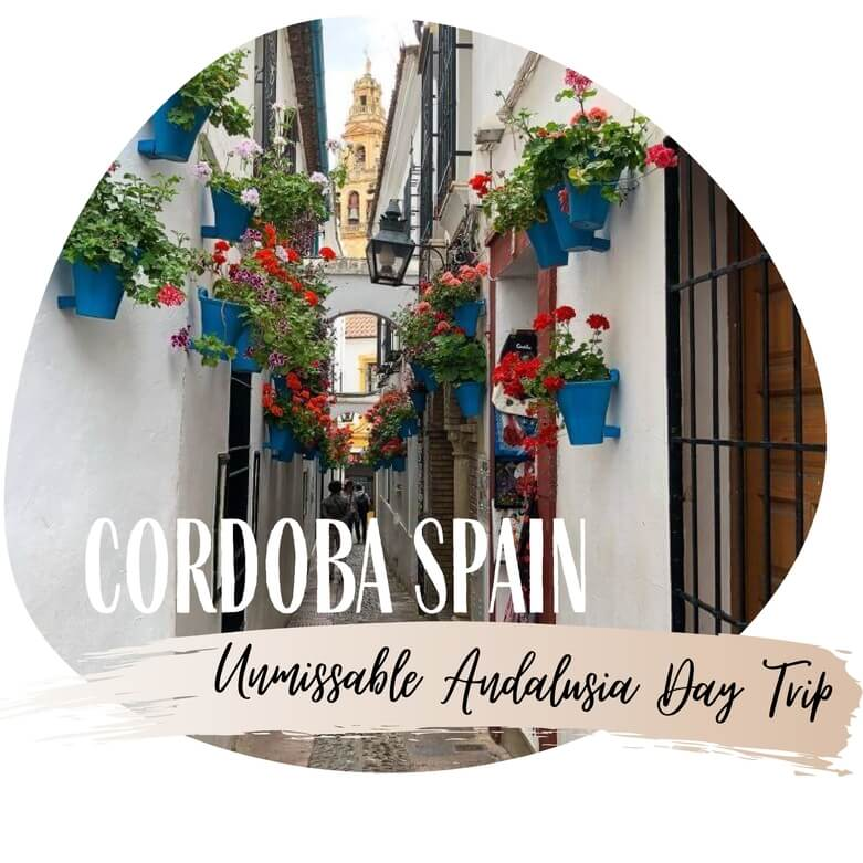 Cordoba Spain one day itinerary best things to do day trip from Madrid Granada or Seville