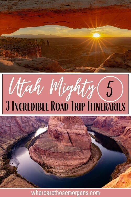 Utah Mighty 5 3 incredible road trip itineraries