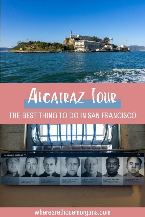 Alcatraz Tour One of the Best Things to do in San Francisco