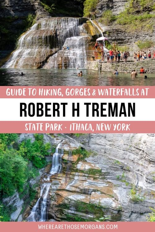 Guide to Hiking Gorges and Waterfalls at Robert H Treman State Park Ithaca New York