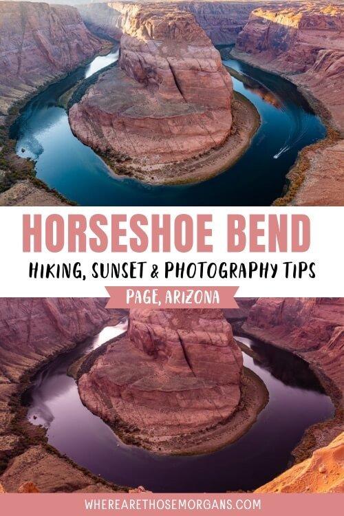 Hiking sunset and photography tips Horseshoe Bend Arizona