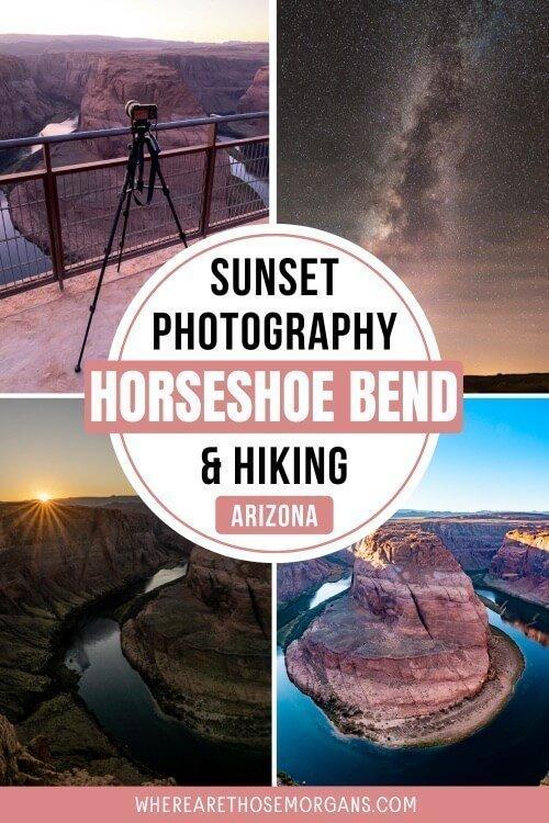 sunset photography and hiking at horseshoe bend az