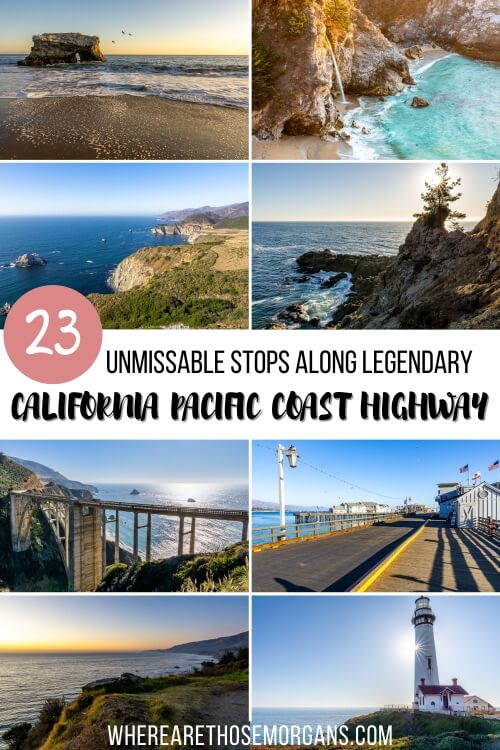 23 Unmissable Stops Along Epic Road Trip California Pacific Coast Highway 1