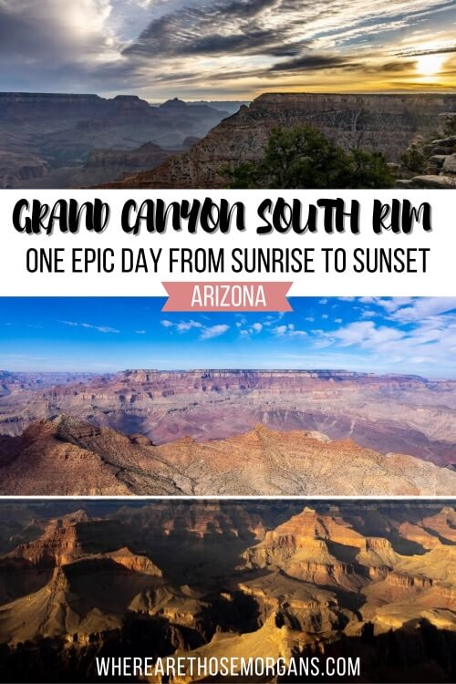 Grand Canyon South Rim One Epic Day From Sunrise to Sunset Day trip Itinerary from Las Vegas