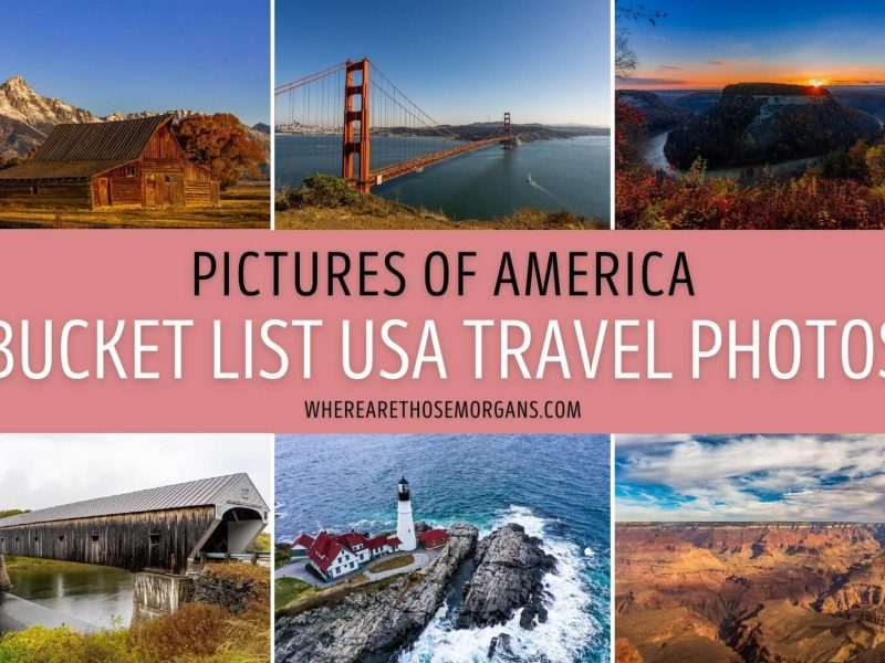 Pictures of America Bucket List USA Travel Photos where are those morgans favorite images from traveling the united states sunrise sunset landscape nature city photography and more!